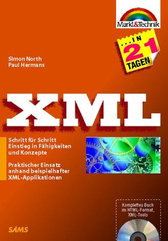 XML in 21 Tagen . - S North