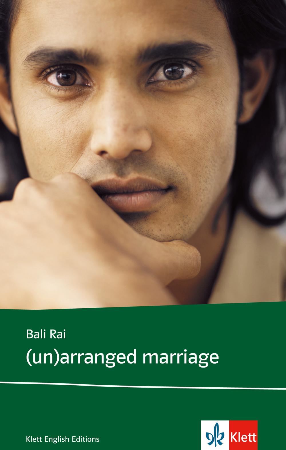 (Un)arranged marriage. Lektüre: Englische Jugendliteratur - Bali Rai