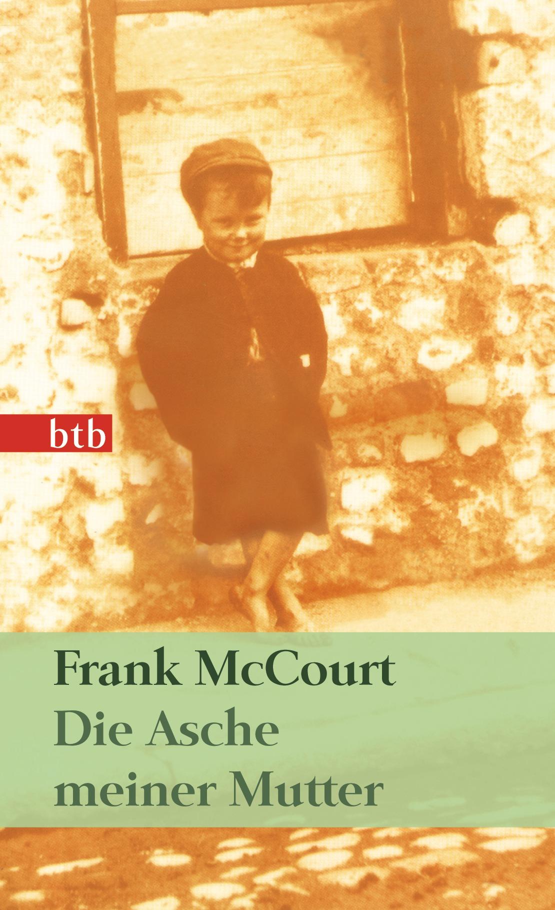 Die Asche meiner Mutter: Irische Erinnerungen (Das Besondere Taschenbuch) - Frank McCourt