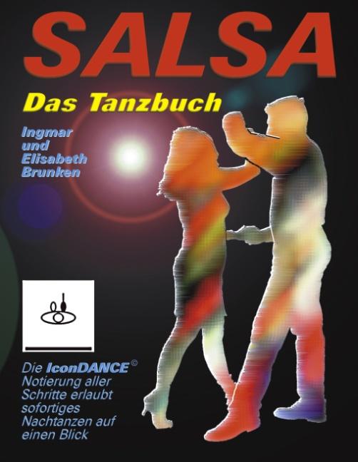 Salsa - Das Tanzbuch: Schritte, Folgen und Szenetipps für Anfänger und Fortgeschrittene - Ingmar Brunken