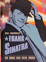 Frank Sinatra. Ein Mann und seine Musik - Will ...