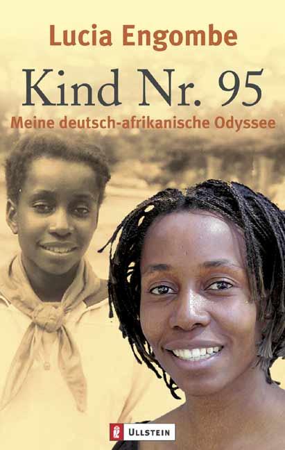 Kind Nr. 95: Meine deutsch-afrikanische Odyssee - Lucia Engombe