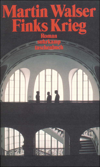 Finks Krieg: Roman (suhrkamp taschenbuch) - Martin Walser