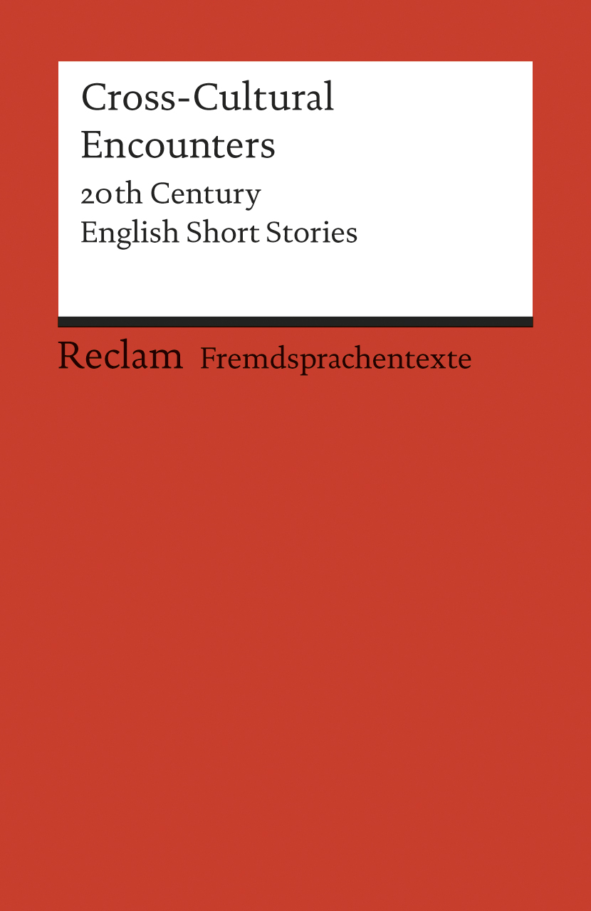 Cross-Cultural Encounters: 20th Century English Short Stories