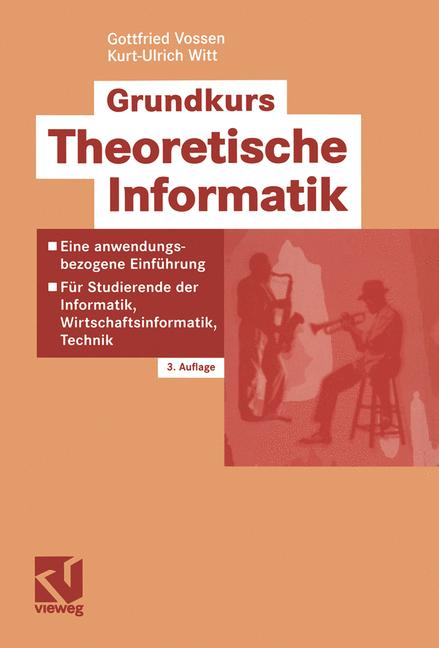 Grundkurs Theoretische Informatik - Gottfried V...