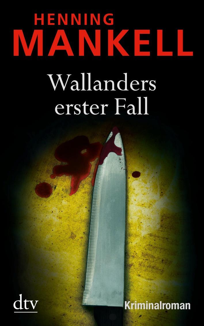 Wallanders erster Fall: und andere Erzählungen - Henning Mankell