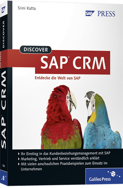 Discover SAP CRM (SAP PRESS) - Srini Katta