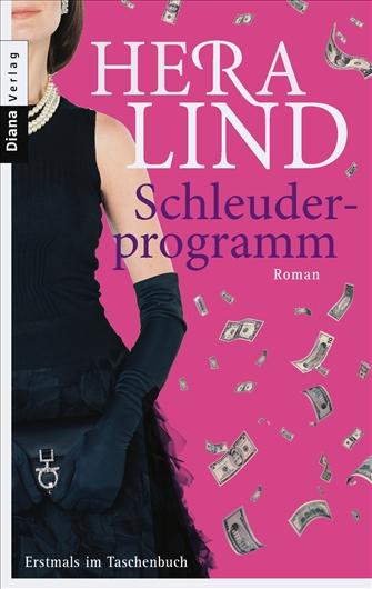 Schleuderprogramm: Roman - Hera Lind