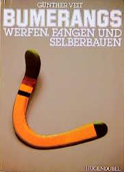 Bumerangs. Werfen, Fangen und Selberbauen - Gün...