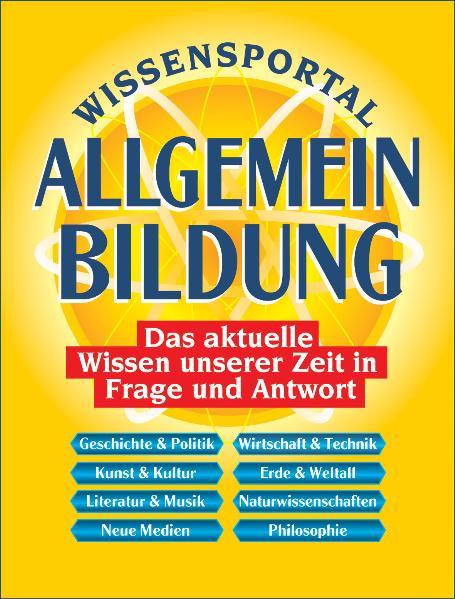 Wissensportal Allgemeinbildung. Das aktuelle Wi...