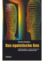 Das egoistische Gen: Jubiläumsausgabe - Richard Dawkins [2. Auflage 2006]