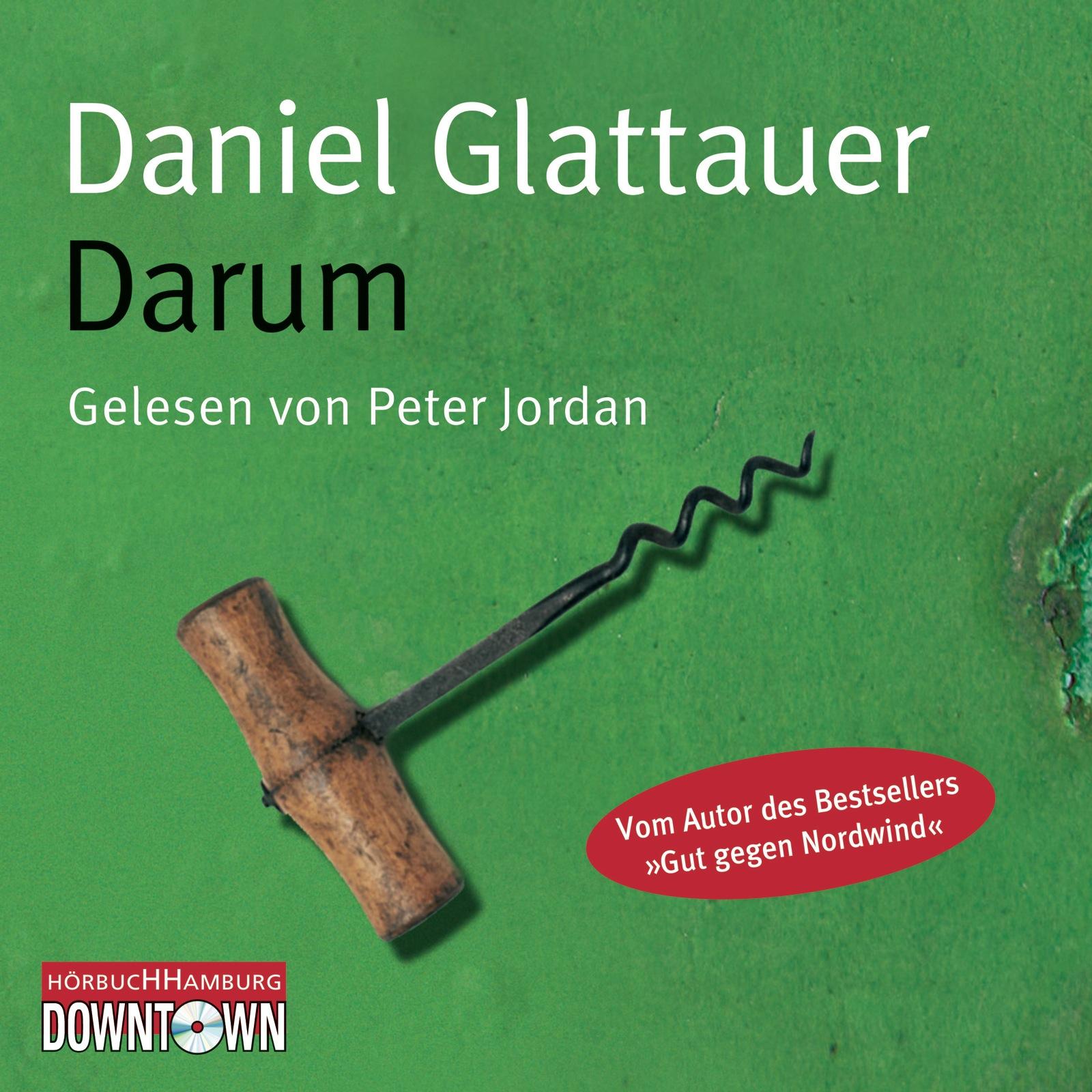 Darum - Daniel Glattauer