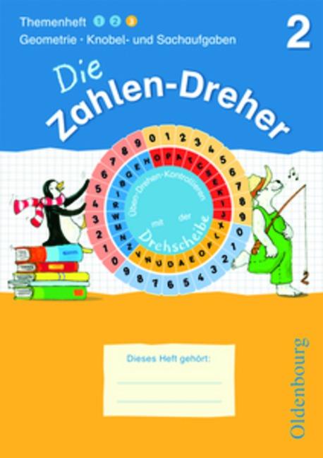 Die Zahlen-Dreher : 2. Schuljahr, Themenheft 3: Geometrie · Knobel- und Sachaufgaben - Jörg Krampe