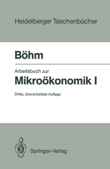 Arbeitsbuch zur Mikroökonomie I. (Heidelberger ...