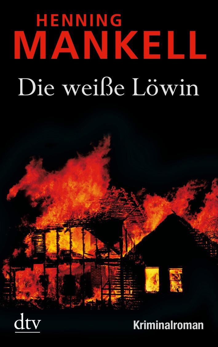 Die weiße Löwin: Kriminalroman - Henning Mankell