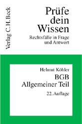 Prüfe Dein Wissen: BGB, Allgemeiner Teil - Helm...