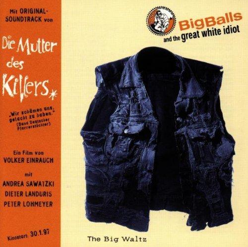 Die Mutter des Killers / The Big Waltz [Soundtrack]
