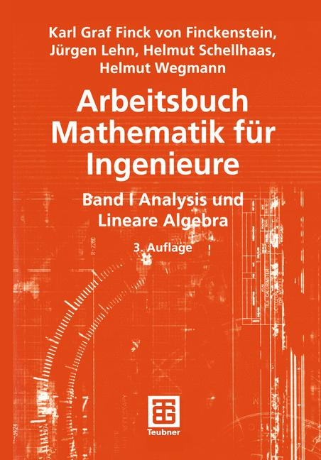 Arbeitsbuch Mathematik für Ingenieure I. Band I...