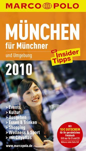 MARCO POLO Stadtführer München für Münchner und...