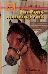 Die Tierfreunde, Bd.2, Ein Pony namens Prinz - ...