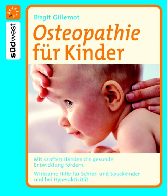 Osteopathie für Kinder: Mit sanften Händen die ...