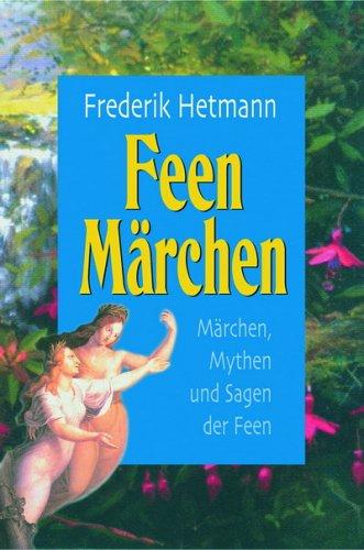 Feen Märchen. Mit Musik-CD. Märchen und Mythen ...