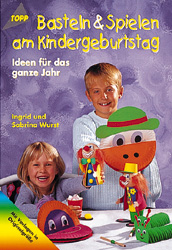 Basteln & Spielen am Kindergeburtstag - Ingrid ...