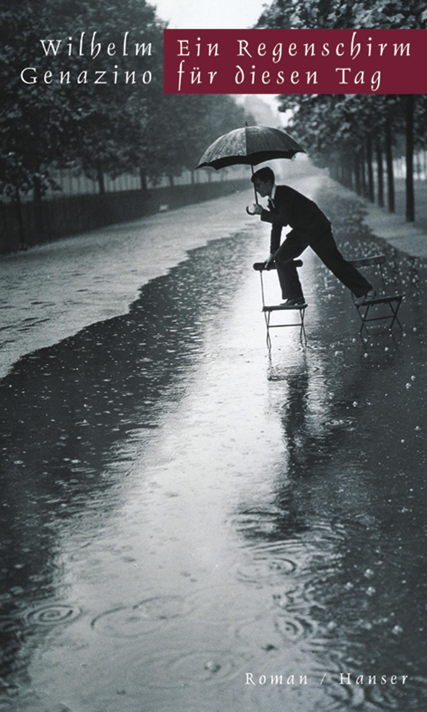 Ein Regenschirm für diesen Tag - Wilhelm Genazino