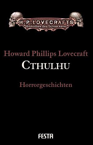 Gesammelte Werke - Band 5: Cthulhu - Howard Phillips Lovecraft