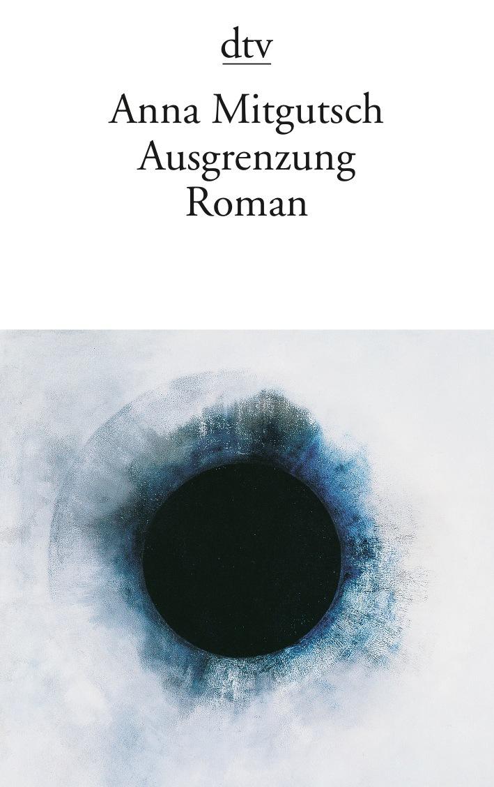 Ausgrenzung: Roman - Anna Mitgutsch