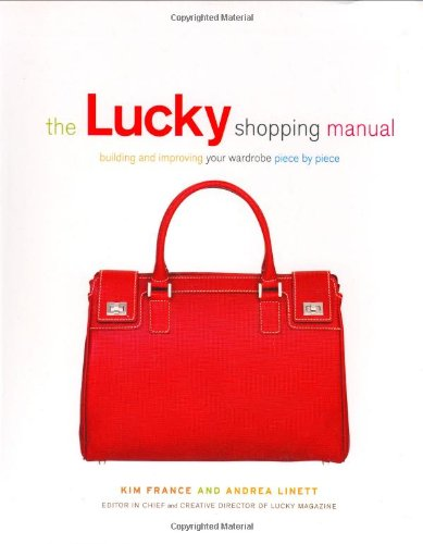 The Lucky Shopping Manual: Building and Improvi...