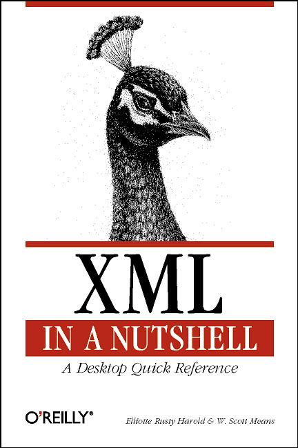 XML in a Nutshell. A Desktop Quick Reference - ...