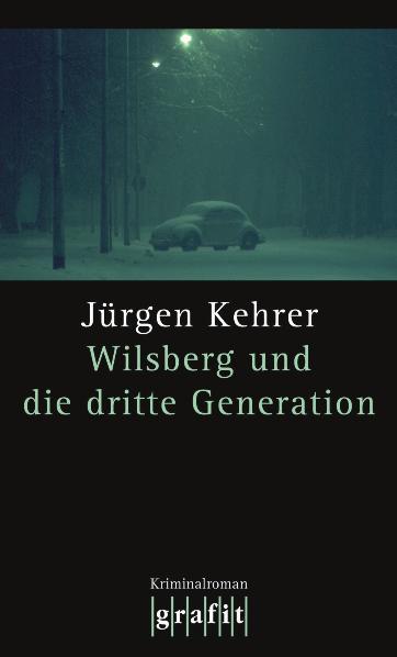 Wilsberg und die dritte Generation - Jürgen Kehrer