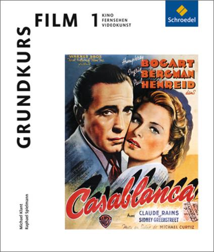 Grundkurs Film: Kino, Fernsehen, Videokunst. Ma...