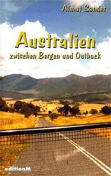 Australien zwischen Bergen und Outback - Almut ...