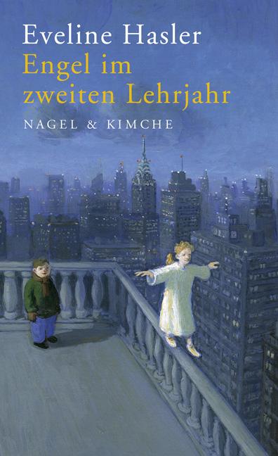 Engel im zweiten Lehrjahr - Eveline Hasler