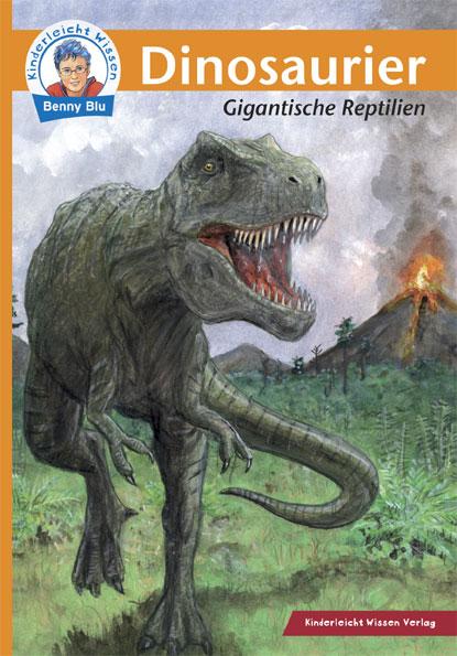 Kinderleicht Wissen Dinosaurier: Gigantische Re...