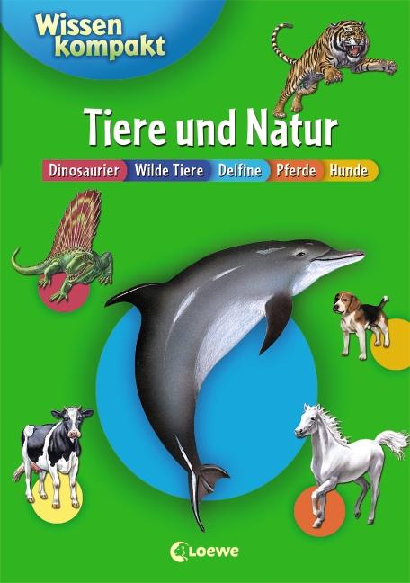Tiere und Natur: Wissen kompakt