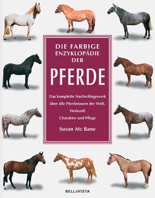 Die farbige Enzyklopädie der Pferde - Susan McBane