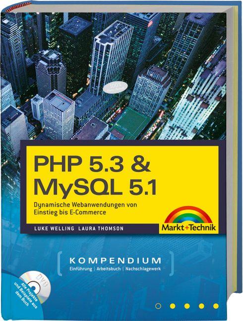PHP 5.3 & MySQL 5.1-Kompendium: Dynamische Weba...