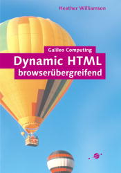 Dynamic HTML browserübergreifend - HTML, CSS, D...