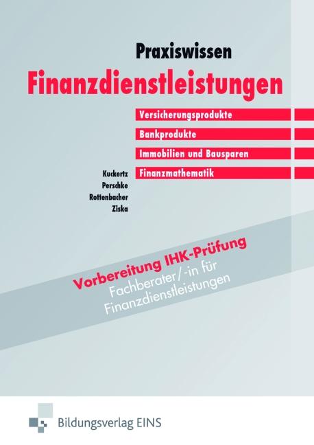 Praxiswissen Finanzdienstleistungen (Bd.1). Ver...