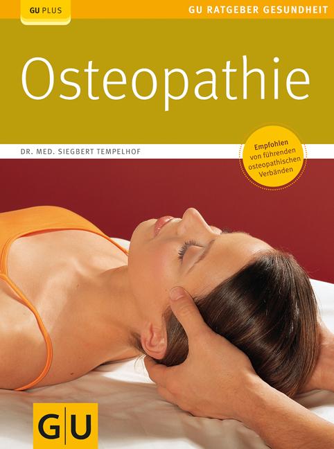 Osteopathie: Empfohlen von führenden osteopathi...