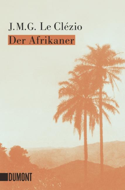 Der Afrikaner - Jean Marie Gustave LeClézio
