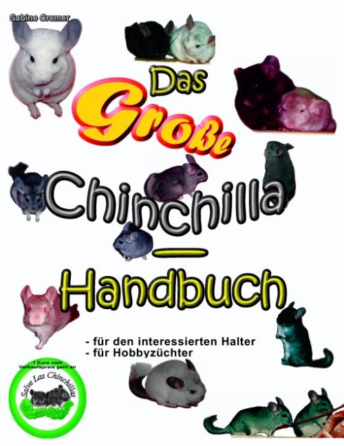 Das große Chinchilla-Handbuch - Sabine Cremer