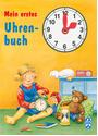 Mein erstes Uhrenbuch - Sabine Cuno [Pappbilderbuch]