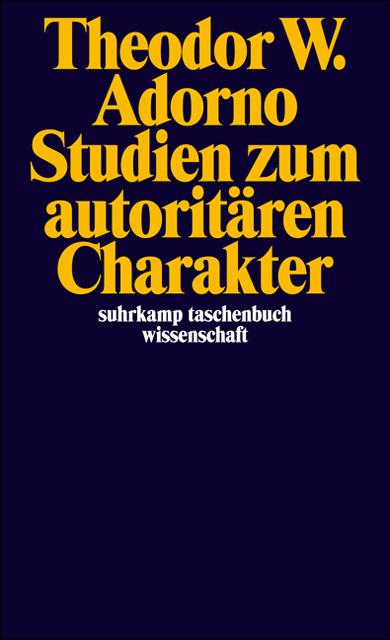 Studien zum autoritären Charakter (suhrkamp taschenbuch wissenschaft) - Theodor W. Adorno