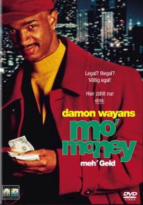 Mo´ Money - Meh´ Geld