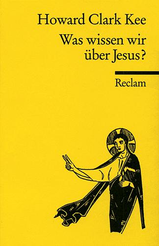 Was wissen wir über Jesus? - Howard Clark Kee