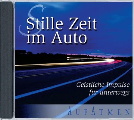 Stille Zeit im Auto 01: Geistliche Impulse für ...